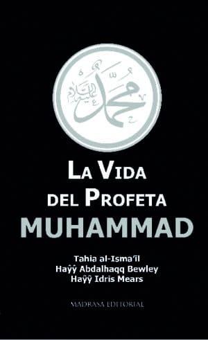 La vida del profeta muhammad 01