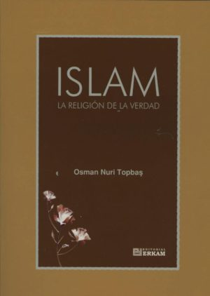 Islam la religion de la verdad 1