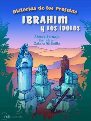 Ibrahim y los idolos